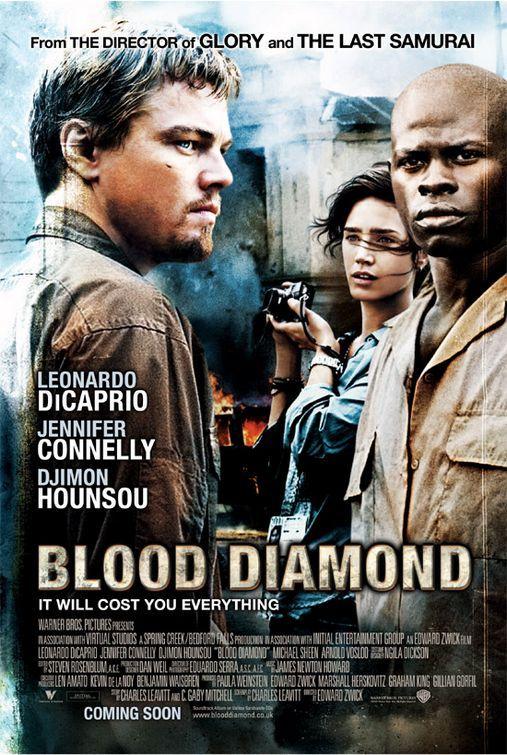 Blood Diamond / Kanlı Elmas / Ya Kaşıkçı Elması?